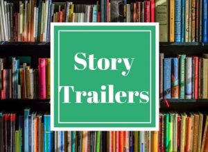 Click here for Story Trailers
